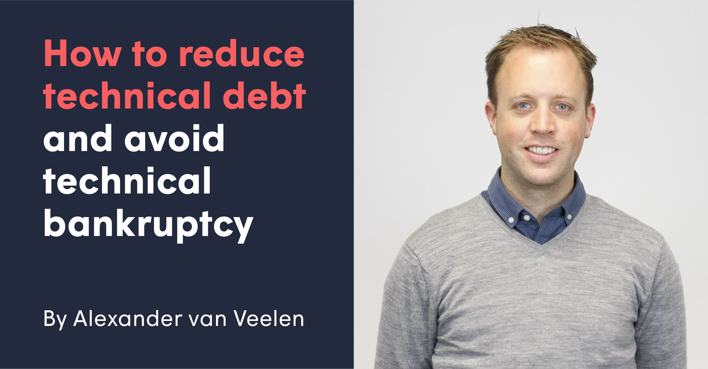 share image for the article How to reduce technical debt and avoid technical bankruptcy